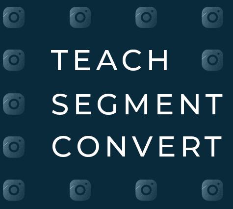Teach, segnet, convert