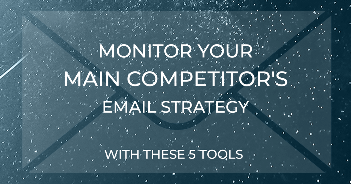Monitor competitor emails