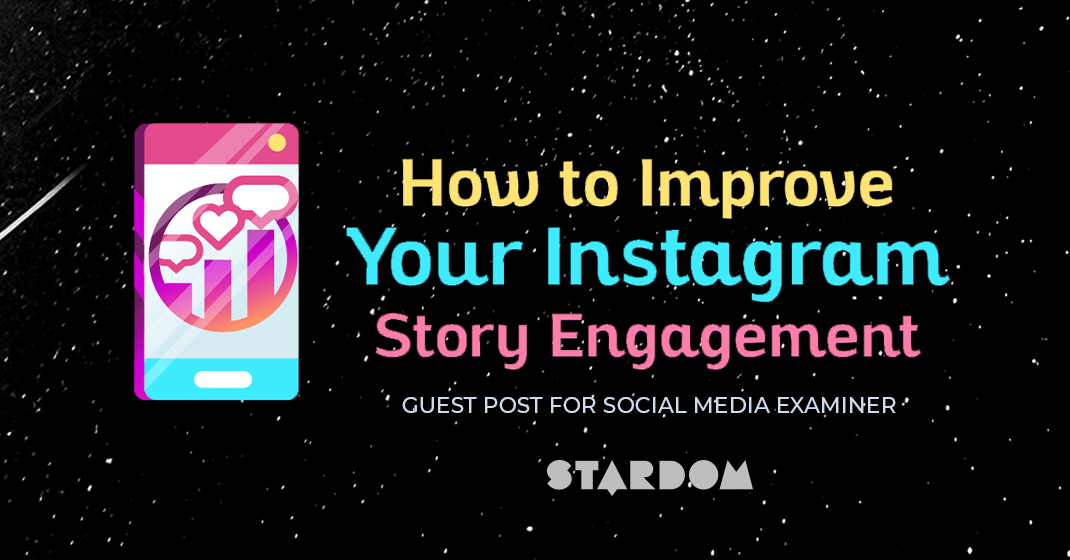 How to Improve Your Instagram Story Engagement (Social Media
